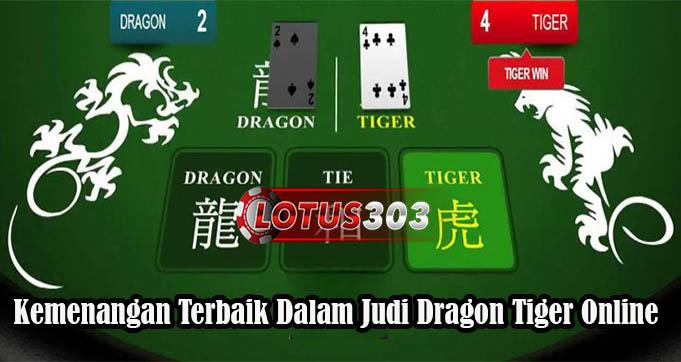 Kemenangan Terbaik Dalam Judi Dragon Tiger Online